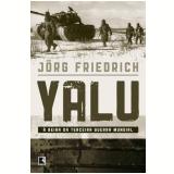 Yalu - Jorg Friedrich
