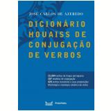 Dicionário Houaiss de Conjugação de Verbos - José Carlos de Azeredo
