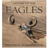 The Eagles - The History Of The Eagles (Blu-Ray) - Eagles