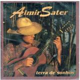 Almir Sater - Terra De Sonhos (CD) -