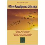 O Novo Paradigma Da Liderança - Richard Barrett