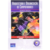 Arquitetura E Organizaçao De Computadores - William Stallings