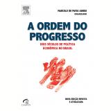 A Ordem do Progresso - Marcelo Abreu