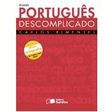 PORTUGUÊS DESCOMPLICADO - 6ª edição (Ebook) - Carlos Pimentel