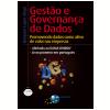 Gest�o e Governan�a de Dados: Promovendo dados como ativo de valor nas empresas (Ebook)