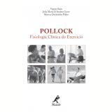 Pollock: fisiologia clínica do exercício (Ebook) - Vagner Raso