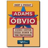 Adams Óbvio - Robert R. Updegraff