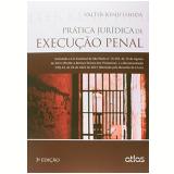 Prática Jurídica De Execução Penal - Válter Kenji Ishida