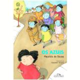 Os Azuis - Mauricio de Sousa