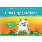 Adoção Para Crianças - Hália Pauliv De Souza E Renata Pauliv De Souza Casanova