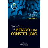 Teoria Geral Do Estado E Da Constituição - José Geraldo Brito Filomeno