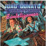 João Donato e Donatinho - Sintetizamor (CD) - João Donato E Donatinho