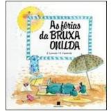 As Férias da Bruxa Onilda - Roser Capdevila, Enric Larreula