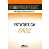 Estatística Fácil - Antonio Arnot Crespo