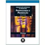 Propaganda e Promoção - Terence A. Shimp