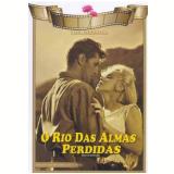 O Rio das Almas Perdidas (DVD) - Robert Mitchum
