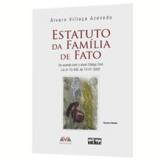 Estatuto da Fam�lia de Fato - �lvaro Villa�a Azevedo