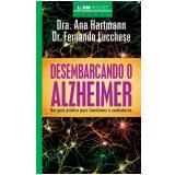 Desembarcando o Alzheimer - Fernando Lucchese