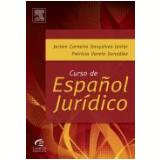 Curso De Espanol Juridico - Jerso Carneiro Gonçalves Juniior
