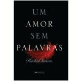 Um Amor Sem Palavras - Rachel Simon