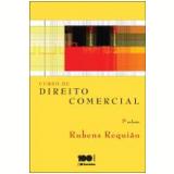 Curso De Direito Comercial (Vol. 1) - Rubens Requião