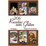 206 Receitas Sem Gluten - Helga Litz Da Rocha