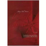 Ao Sul Do Corpo - Mary Del Priore