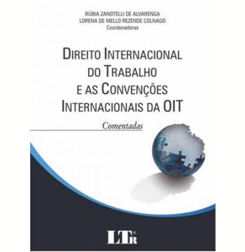 Direito Internacional Do Trabalho E As Convençoes