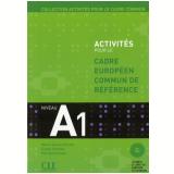 Activites Pour Le Cadre Commun A1 (Livre + CD) - Marie-louise Parizet