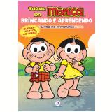 Turma Da Mônica - Brincando E Aprendendo - Ciranda Cultural