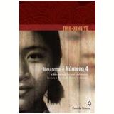 Meu Nome É Número 4 - Ting-Xing Ye