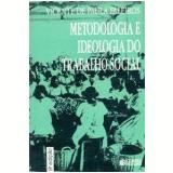 Metodologia e Ideologia do Trabalho Social - Vicente de Paula Faleiros