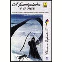 Livros - A Formiguinha e a Neve - João de Barro ( Braguinha ) - 8516013324