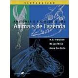 Anatomia e Fisiologia dos Animais de Fazenda - Anna Dee Fails, R. D. Frandson, W. Lee Wilke