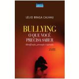 Bullying - Lelio Braga Calhau