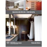 Banheiros Design (Vol. 14) - Alexandra Dresne