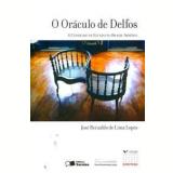O Oráculo de Delfos  - José Reinaldo Lima Lopes