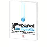 Español Sin Fronteras - 4 - Ensino Fundamental II - Josephine Sánchez Hernández