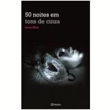50 Noites em Tons de Cinza - Alyne Azuma, Laura Elias