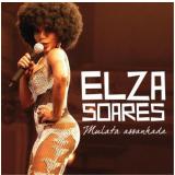Mulata Assanhada - Grandes Sucessos - Elza Soares (CD) - Elza Soares