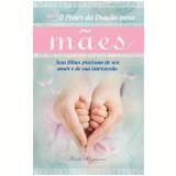 O Poder Da Oraçao Para Maes - Marla Alupoaicei
