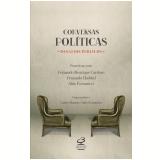 Conversas Políticas, Desafios Públicos - Aldo Fornazieri, Carlos Muanis