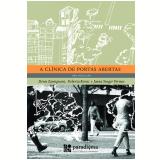 A Clínica de Portas Abertas (Ebook) - Denis Roberto Zamignani