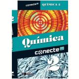 Conecte Quimica, Vol. 2 - Ensino Médio - 2º Ano - Edgard Salvador