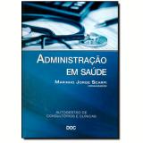 Administraçao Em Saude -