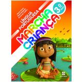 Marcha Criança Língua Portuguesa 3º Ano - Ensino Fundamental I - Armando Coelho, Maria Teresa, Maria Elisabete