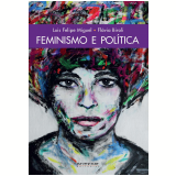 Feminismo e política (Ebook) - Luis Felipe Miguel