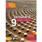 Geografia Espaço e Vivencia - 9° Ano - Ensino Fundamental II - Rogério Martinez, Levon Boligian