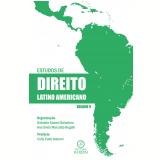 Estudos de direito latino americano - Volume V (Ebook) - Gabriela Soares Balestero