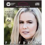 Anayle Sullivan - Atos Playback - Epack (CD) - Anayle Sullivan
